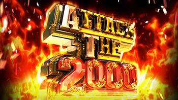 ATTACK THE 2000