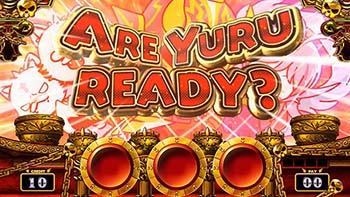 ARE YURU READY?演出