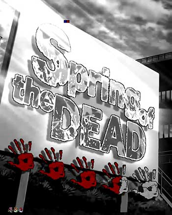 Spring of the DEAD