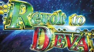 Revolt to DEVA